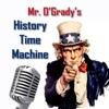 Mr. O'Grady's History Time Machine Podcast artwork