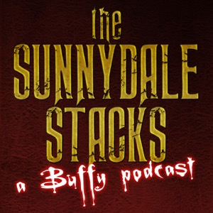 The Sunnydale Stacks: A Buffy Podcast
