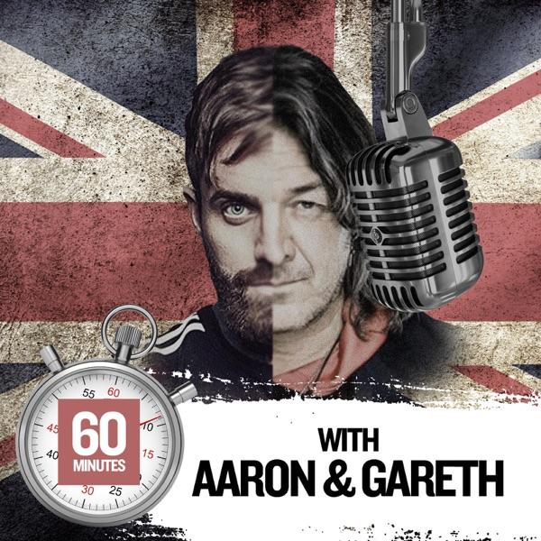 Aaron and Gareth 60 Minutes