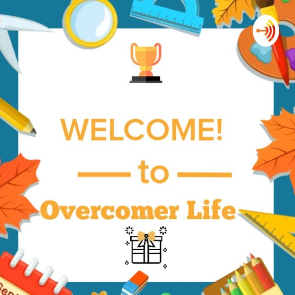 Overcomer Life