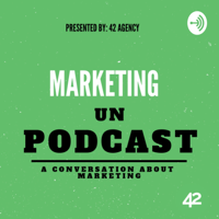 Marketing Unpodcast podcast