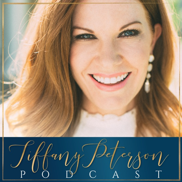 Tiffany Peterson Podcast