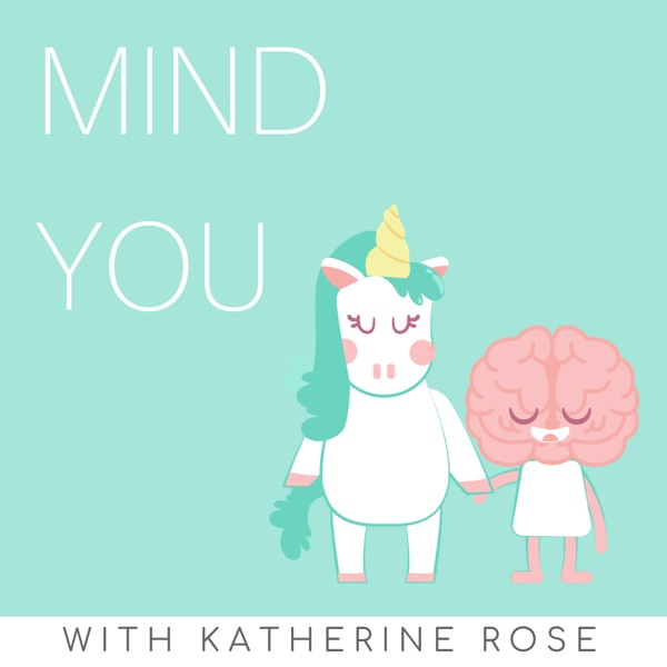 Mind You – the Mental Wellness Podcast