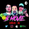 B-Movie Drive-In: A Cult Movie Podcast artwork
