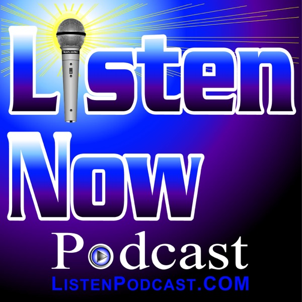The Listen Now Podcast