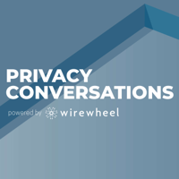 Privacy Conversations powered by WireWheel podcast