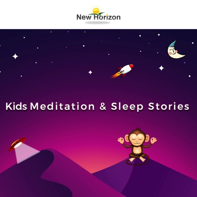 Kids Meditation & Sleep Stories:New Horizon