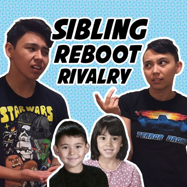 Sibling Reboot Rivalry