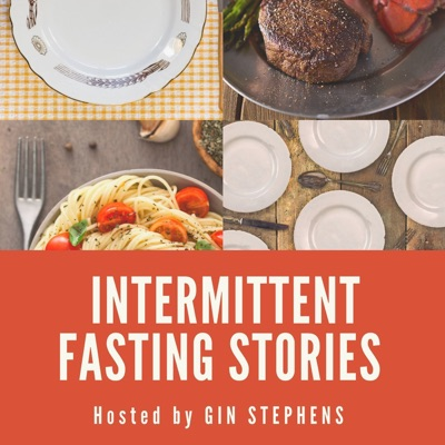 Intermittent Fasting Stories:Gin Stephens