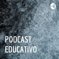 PODCAST EDUCATIVO podcast