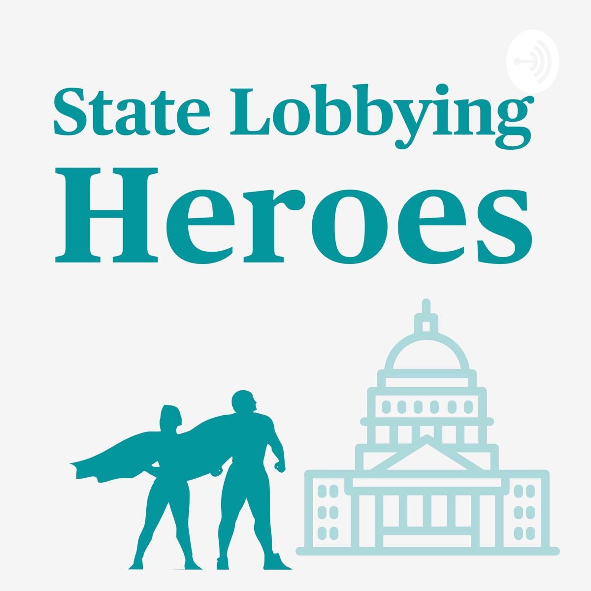 State Lobbying Heroes
