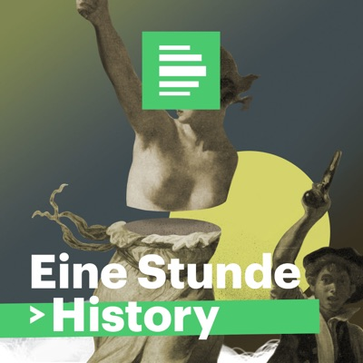 Eine Stunde History  - Deutschlandfunk Nova:Deutschlandfunk Nova