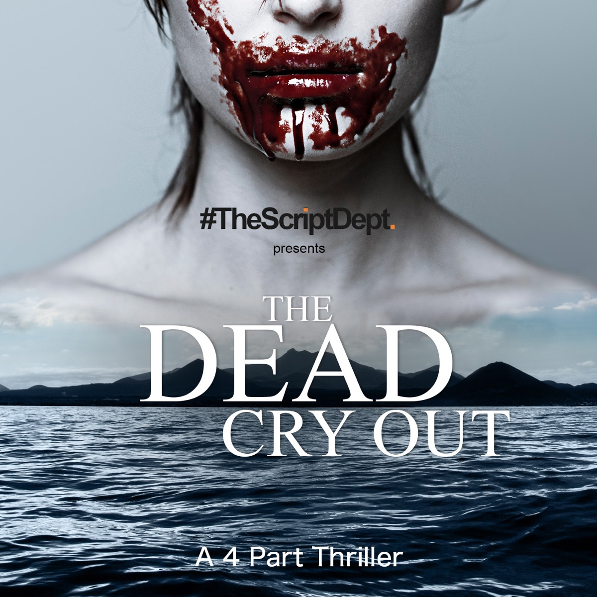#TheScriptDept: The Dead Cry Out