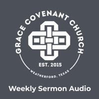 Grace Covenant Church Sermon Audio podcast