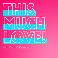 This Much Love! podcast
