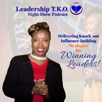 Leadership TKO™ with Lakeisha podcast