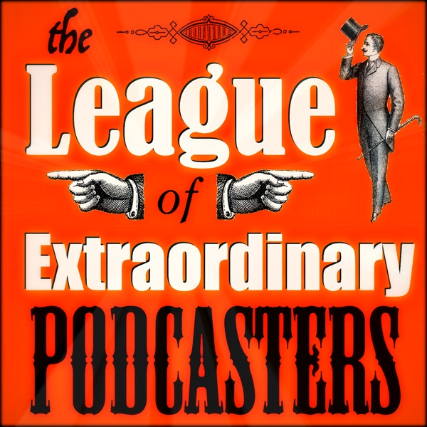 The League of Extraordinary Podcasters