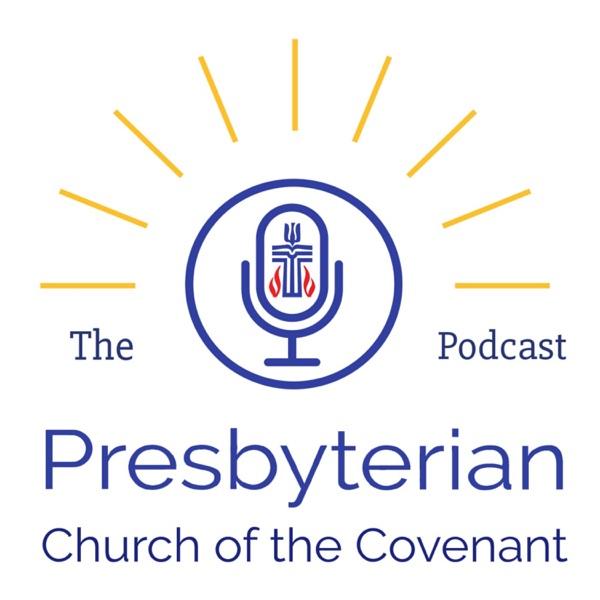 Presbyterian Church of the Covenant Podcast
