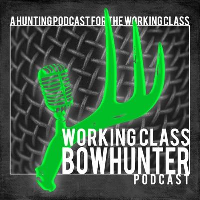 Working Class Bowhunter:Curtis Geier, Stephen Moller, Eric Hamann