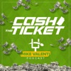 Cash The Ticket