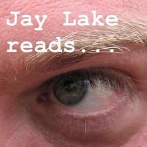 Lakeshore: Jay Lake and His Fiction