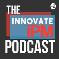 Innovate iPM podcast