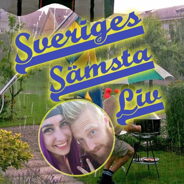 Sveriges Sämsta Liv
