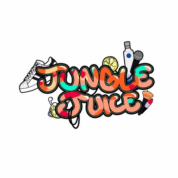 Jungle Juice Podcast