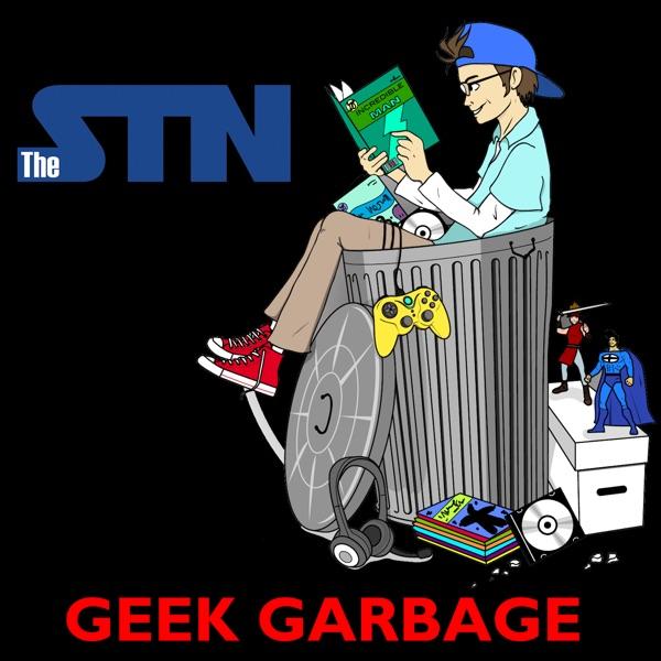TheSTN presents Geek Garbage