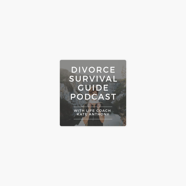 The Divorce Survival Guide Podcast on Apple Podcasts