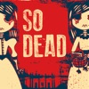So Dead artwork