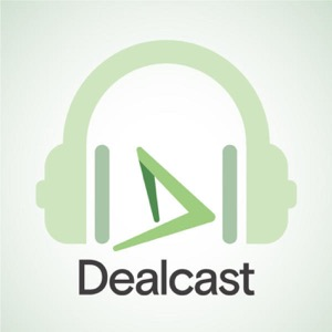 Dealcast: The M&A Podcast