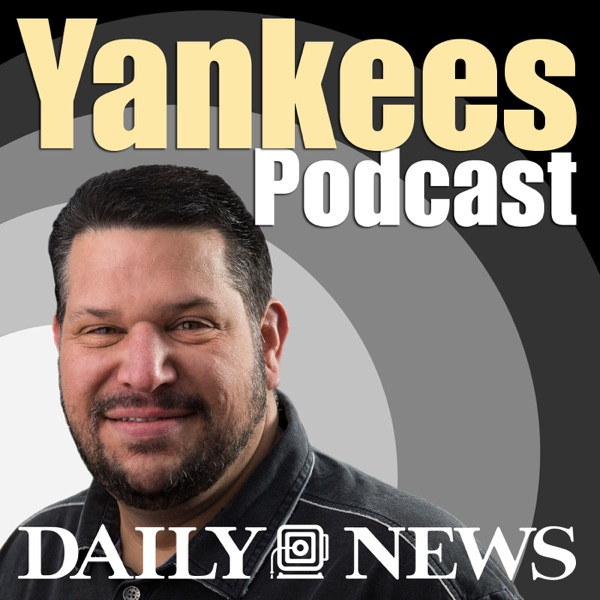 Daily News Yankees Podcast