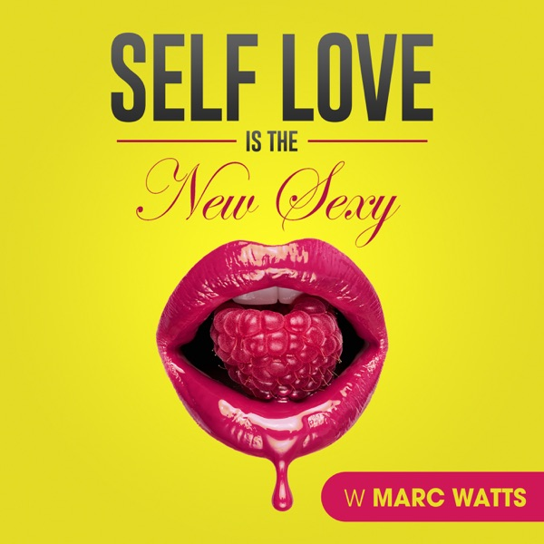 Self Love is the New Sexy!