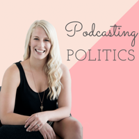 Podcasting Politics podcast