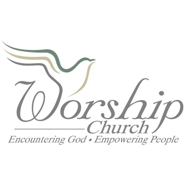 Worship Church Podcast