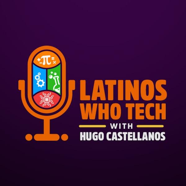 Latinos Who Tech