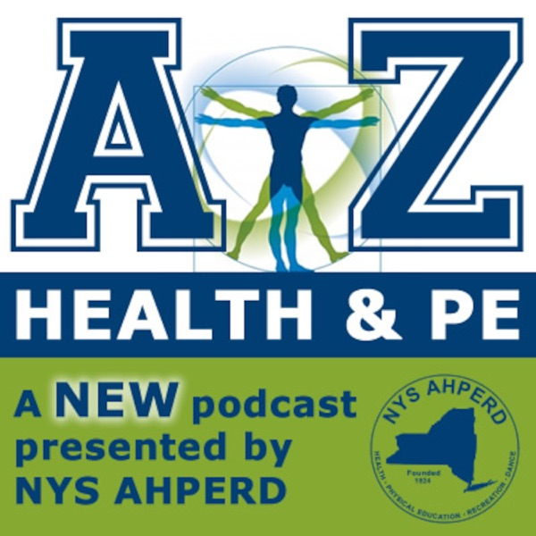 A-Z Health and PE Presented by NYS AHPERD