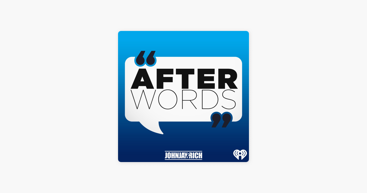 Johnjay & Rich: After Words on Apple Podcasts