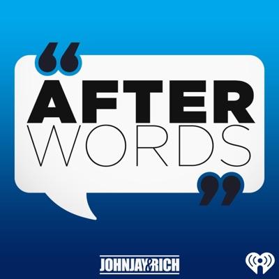 Johnjay & Rich: After Words   Podbay