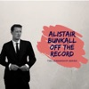 Off the Record with Alistair Bunkall