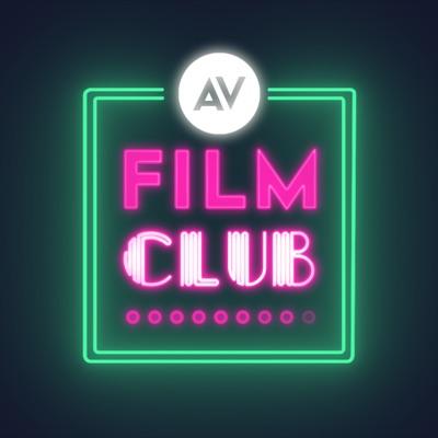 The A.V. Club Presents Film Club:The A.V. Club