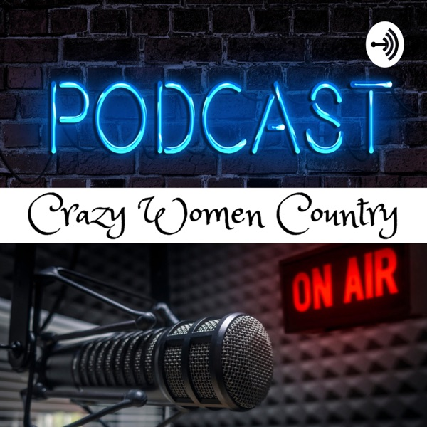 Crazy Women Country