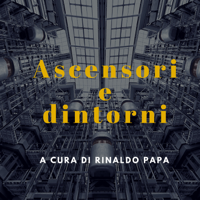 Ascensori e dintorni podcast