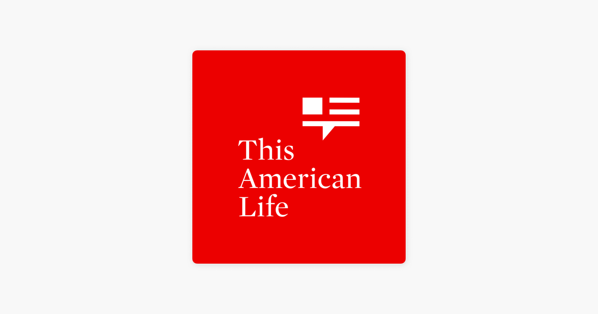 This American Life on Apple Podcasts