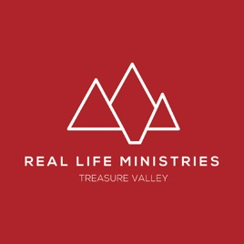 Real Life Ministries Treasure Valley Sermon Podcast on Apple