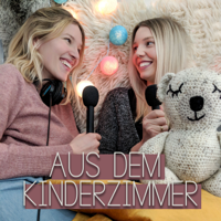 Aus dem Kinderzimmer podcast