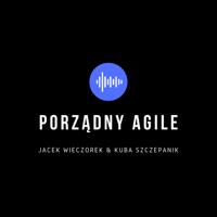 Porządny Agile podcast