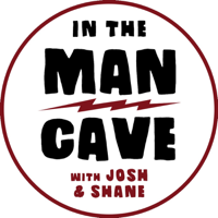 In The Man Cave podcast