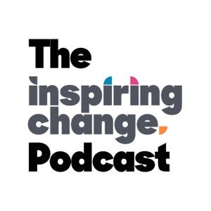 The Inspiring Change Podcast